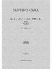 16 Classical Pieces for Piano - Volume 1